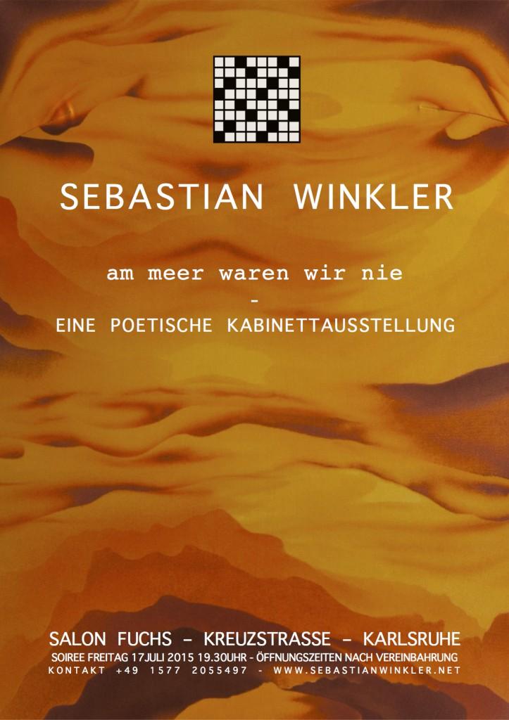 Eine poetische Kabinettausstellung Sebastian Winkler